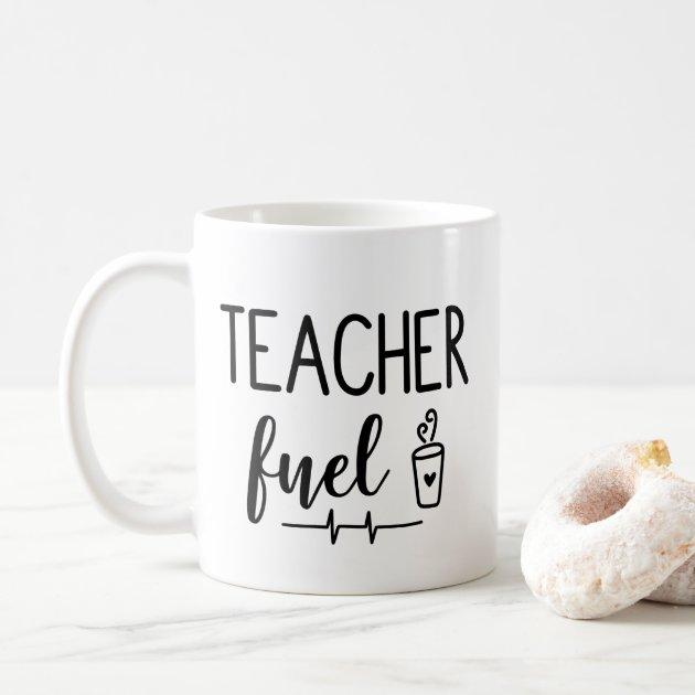 Teacher Fuel Coffee Mug Zazzle Com