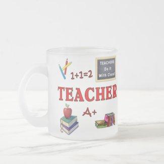 Teacher Gift Mug Teachers Do It With Class mug