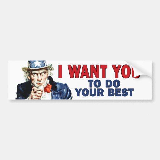 Teacher Gift - Uncle Sam says DO YOUR BEST Car Bumper Sticker