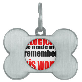 teacher illogical remember school memory intellige pet ID tags