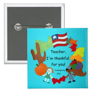 Teacher, I'm thankful for you! Buttons