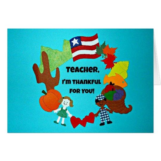 Teacher, I'm thankful for you! Card
