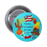 Teacher, I'm thankful for you! Pinback Button