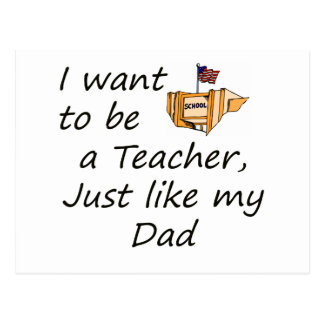 Teacher like Dad Postcard