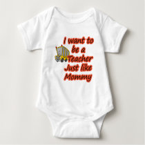 Teacher like Mommy 2 Baby Bodysuit