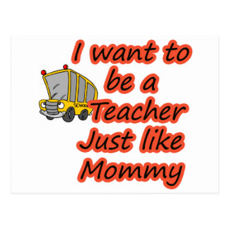 Teacher like Mommy 2 Postcard
