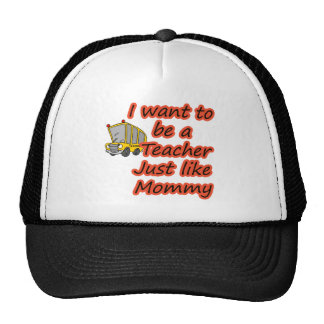 Teacher like Mommy 2 Trucker Hat