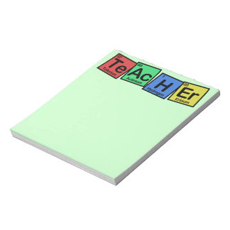 Teacher made of Elements whimsical Note Pad