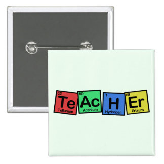 Teacher made of Elements whimsical Pinback Button