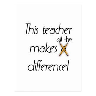 Teacher Makes a Difference T-shirts and Gifts Postcard