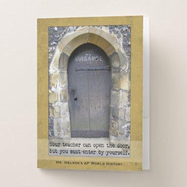 Aztec Themed Teacher Motivational Quote   Old Door Photograph Pocket Folder