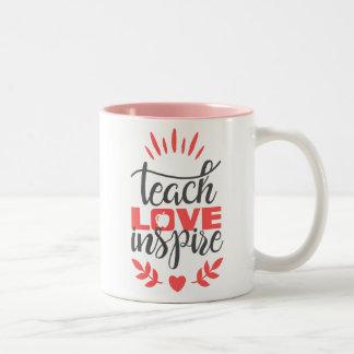 Teacher Mug - Teach Love Inspire - Pink Love Mug