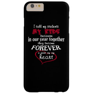 Teacher - My Students Barely There iPhone 6 Plus Case