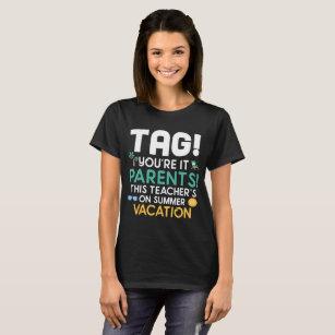 2ea14eba7d4 Teacher Summer Vacation T-Shirts - T-Shirt Design   Printing