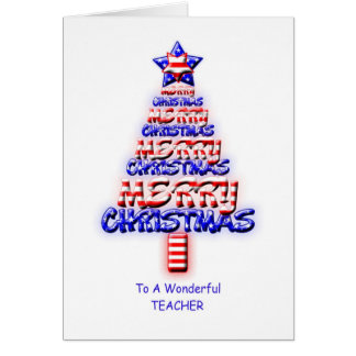 Teacher, patriotic Christmas tree Card