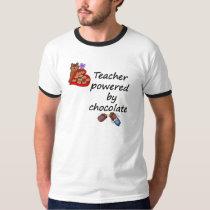 Teacher powered by Chocolate T-Shirt