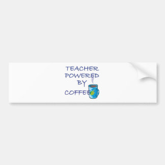 TEACHER POWERED BY COFFEE BUMPER STICKER