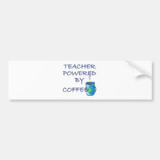 TEACHER POWERED BY COFFEE CAR BUMPER STICKER