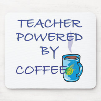 TEACHER POWERED BY COFFEE MOUSE PAD