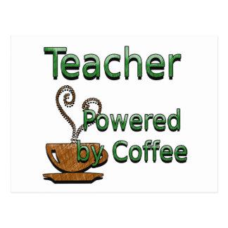 Teacher Powered by Coffee Postcard