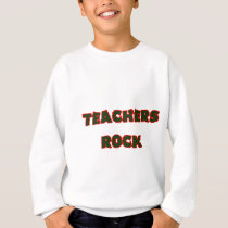 Teacher rock 1 sweatshirt