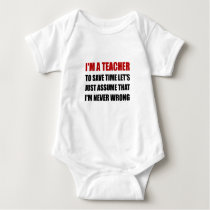Teacher Save Time Never Wrong Baby Bodysuit