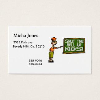 Teacher Says Shut The Hell Up Kids Business Card