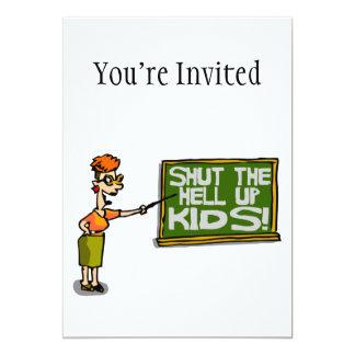 Teacher Says Shut The Hell Up Kids Custom Announcement