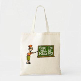 Teacher Says Shut The Hell Up Kids Tote Bag
