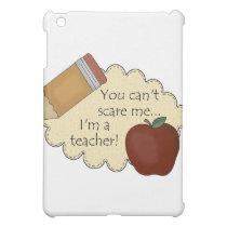 Teacher Scare iPad Case