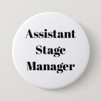 Teacher Student Assistant Stage Manager Pin Button