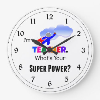 Teacher Super Power Large Clock