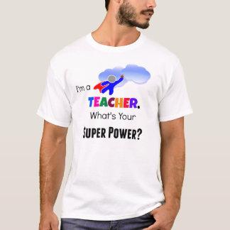Teacher Super Power T-Shirt