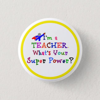 Teacher Superhero with Yellow Circle Frame Pinback Button