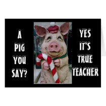 TEACHER THIS PIGGY AND HIS CANDY CANE JUST FOR YOU CARD
