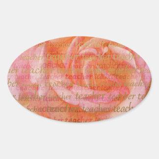 Teacher Typography  Large Rose 1 Oval Sticker