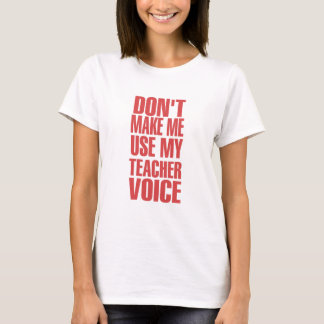 Teacher Voice (red) T-Shirt