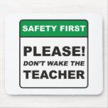 Teacher / Wake Mouse Pad