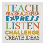 Teacher Words To Live Byy Poster