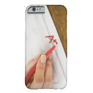 Teacher writing A plus grade on worksheet Barely There iPhone 6 Case