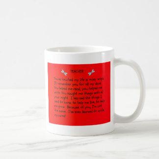 Teacher, you've touched my life... coffee mug