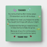 Teacher, you've touched my life... display plaque