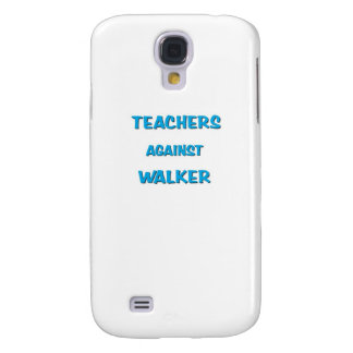Teachers Against Walker Samsung Galaxy S4 Case