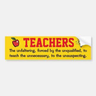 Teachers and Testing Bumper Sticker