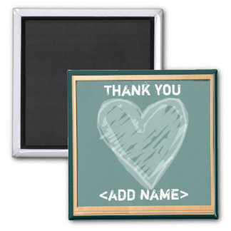 TEACHERS APPRECIATION GIFTS 2 INCH SQUARE MAGNET