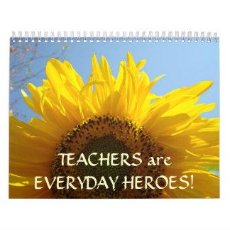 TEACHERS are EVERYDAY HEROES! Calendar Flowers