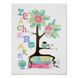 Teachers are planting the seeds of knowledge Owl Poster