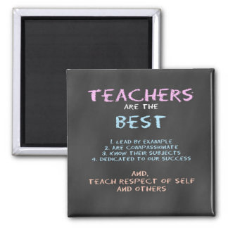 Teachers are the Best square magnet