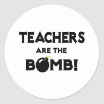 Teachers Are The Bomb! Sticker