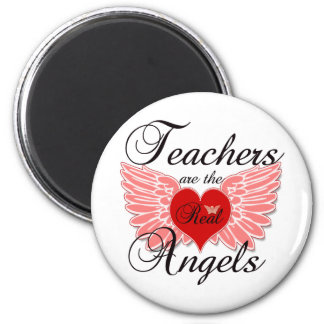 Teachers Are The Real Angels Magnet
